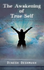 The Awakening of True Self (An Interesting Journey of a Young Adult)