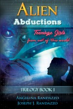 Alien Abductions Teenage Girls: From Out of This World
