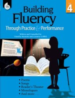 Building Fluency Through Practice & Performance Grade 4