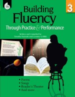 Building Fluency Through Practice & Performance Grade 3