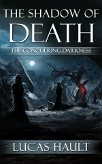 The Shadow of Death: The Conquering Darkness