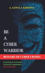 Be a Cyber Warrior: Beware of cyber crimes