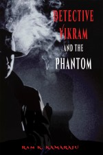 Detective Vikram and the Phantom: Twenty five cases of crime Part 1
