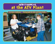 How it Happens at the ATV Plant