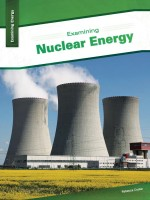 Examining Nuclear Energy