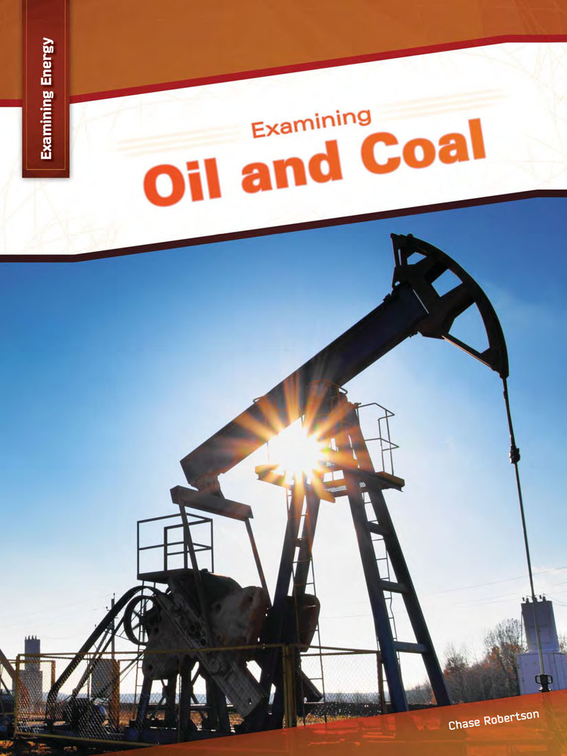 Examining Oil and Coal By Chase Robertson