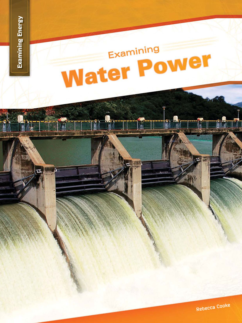 Examining Water Power By Rebecca Cooke