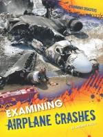 Examining Airplane Crashes
