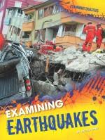 Examining Earthquakes