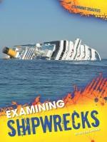 Examining Shipwrecks