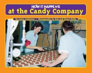 How it Happens at the Candy Company