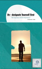 De-Designate Yourself First