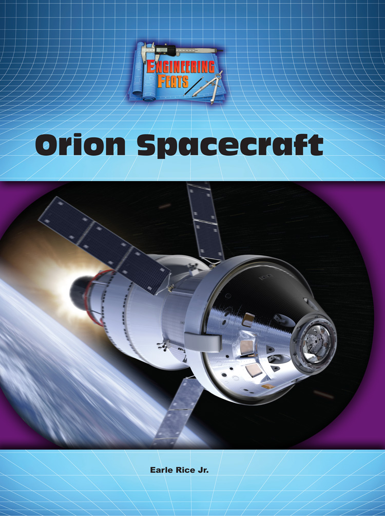 Orion Spacecraft By Jr. Earle Rice