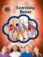 Exercising Better