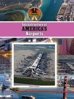 Infrastructure of America's Airports