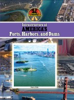 Infrastructure of America's Ports, Harbors and Dams