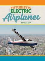 Futuristic Electric Airplanes
