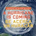 A Hurricane is Coming / Se Acerca Un Huracán