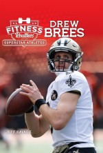 Fitness Routines of the Drew Brees