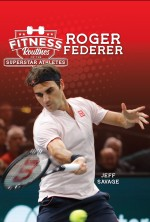 Fitness Routines of the Roger Federer