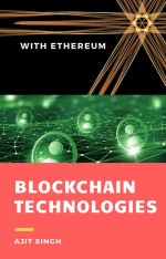 Blockchain Technologies