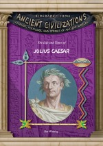 The Life and Times of Julius Caesar