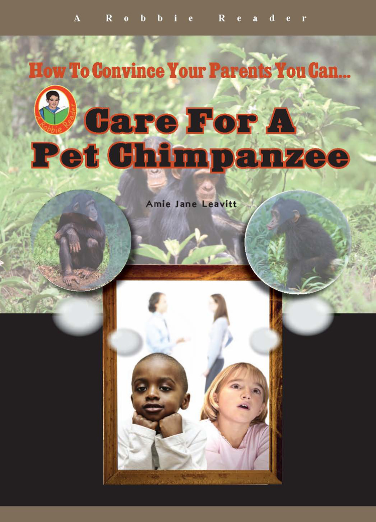 Care for a Pet Chimpanzee By Amie Jane Leavitt