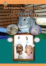 Care for a Pet Chinchilla