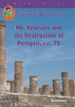 Mt. Vesuvius and the Destruction of Pompeii, A.D. 79