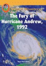 The Fury of Hurricane Andrew 1992
