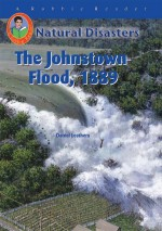The Johnstown Flood, 1889