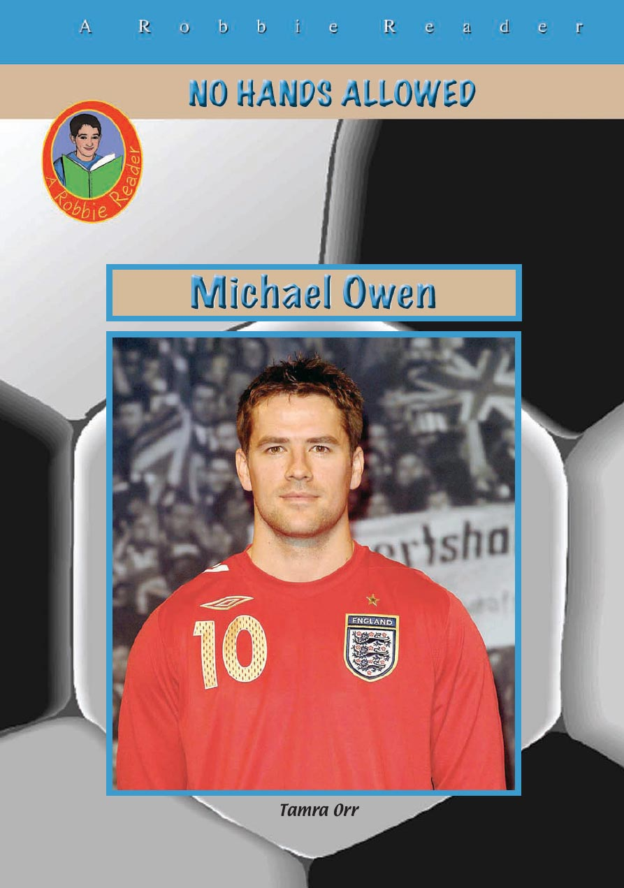 Michael Owen By Tamra  Orr