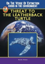 Threat to the Leatherback Turtle