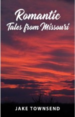 Romantic Tales from Missouri