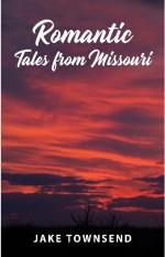 Romantic Tales from Missouri