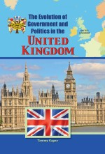 The Evolution of Government and Politics in the United Kingdom