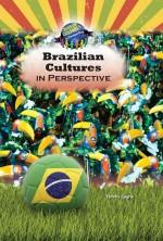 Brazilian Cultures in Perspective
