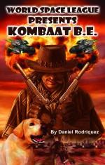 World Space League Presents Kombaat B.E.