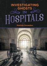 Investigating Ghosts in Hospitals