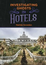 Investigating Ghosts in Hotels