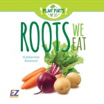 Roots We Eat