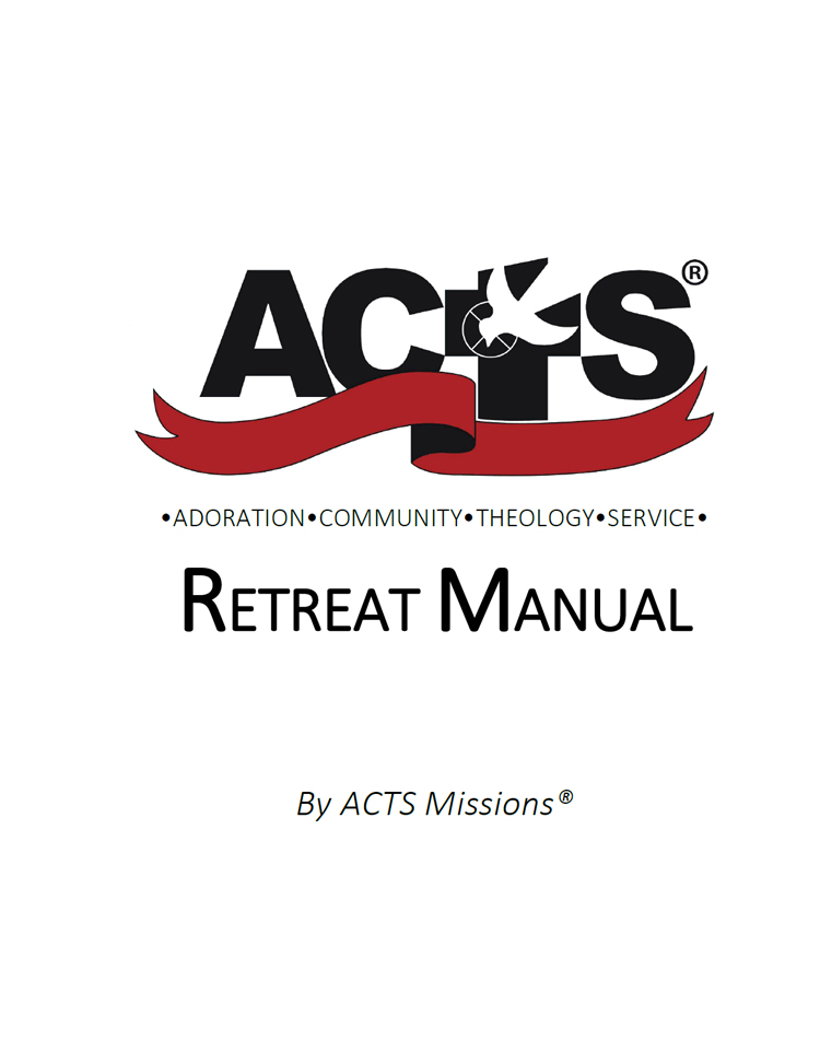 ACTS Retreat Manual