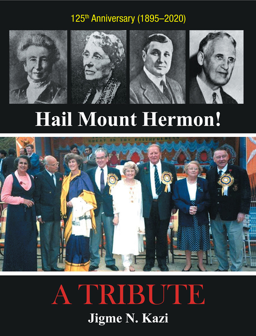 Hail Mount Hermon! A TRIBUTE By Jigme N. Kazi