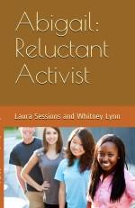 Abigail: Reluctant Activist