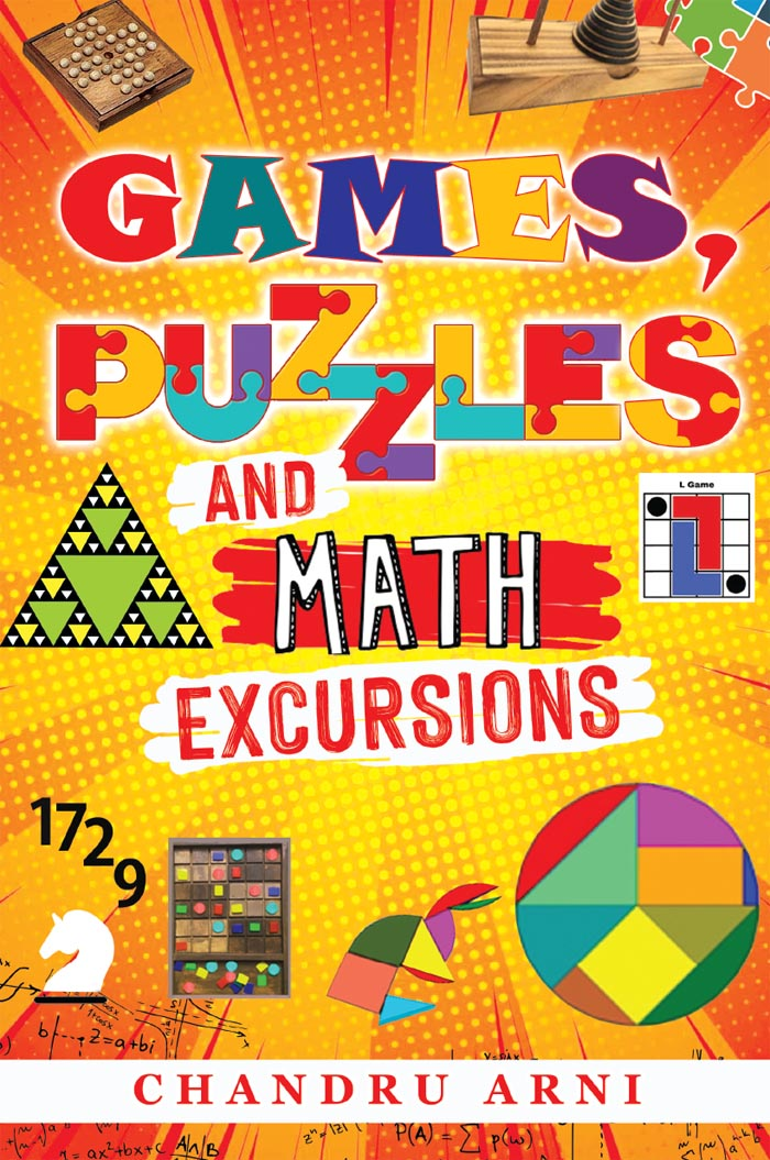 Games, Puzzles and Math Excursions By Chandru Arni
