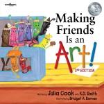 Making Friends Is An Art! 2nd Ed.