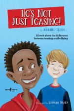 He's Not Just Teasing!: A book about the difference between teasing and bullying