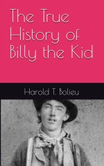 The True History of Billy the Kid