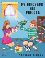 My Dinosaur and Unicorn: Bilingual (English/Urdu)