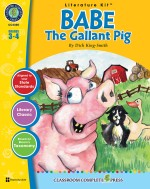 Babe: The Gallant Pig - Literature Kit Gr. 3-4